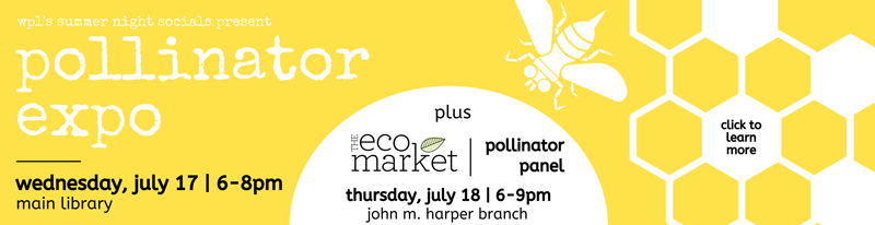 Pollinator Events at the Library
